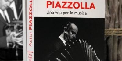 """""""ASTOR PIAZZOLLA, UNA VITA PER LA MUSICA"""" di Maria Susana Azzi"""